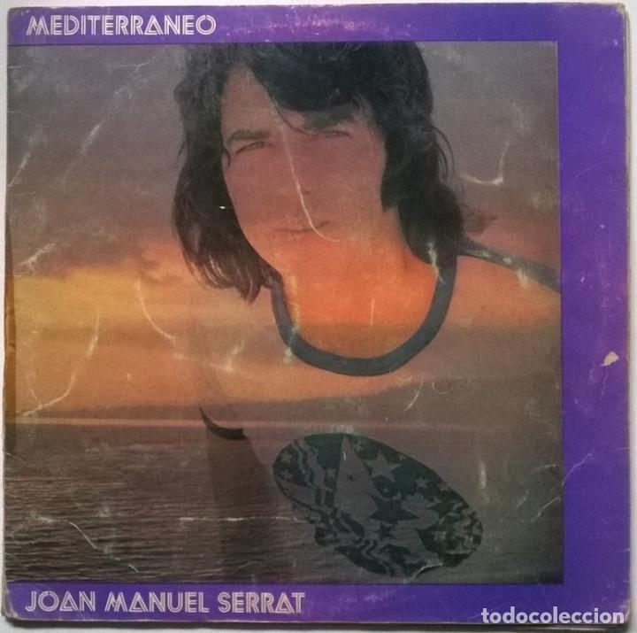 JOAN MANUEL SERRAT. MEDITERRANEO. NOVOLA, SPAIN 1971 LP + DOBLE CARPETA (Música - Discos - LP Vinilo - Cantautores Españoles)