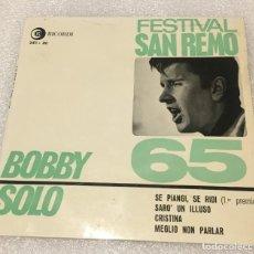 Discos de vinilo: EP BOBBY SOLO FESTIVAL SAN REMO 65 - SE PIANGI SE RIDI Y OTROS TEMAS - RICORDI - PEDIDO MINIMO 7. Lote 266981324