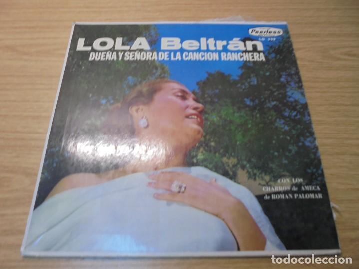 Discos de vinilo: LOLA BELTRAN DUEÑA Y SEÑORA DE LA CANCION RANCHERA. DISCOS PEERLESS. LP VINILO. - Foto 2 - 267083994