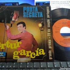 Discos de vinilo: ARTUR GARCÍA EP PORTA SECRETA + 3 ESPAÑA 1967 PORTUGAL. Lote 267093774