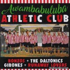 "Dischi in vinile: VARIOS AWAMBABULUBA ATHLETIC CLUB (7"") . VINILO BONZOS RUNAWAY LOVERS GIBONES. Lote 267101939"