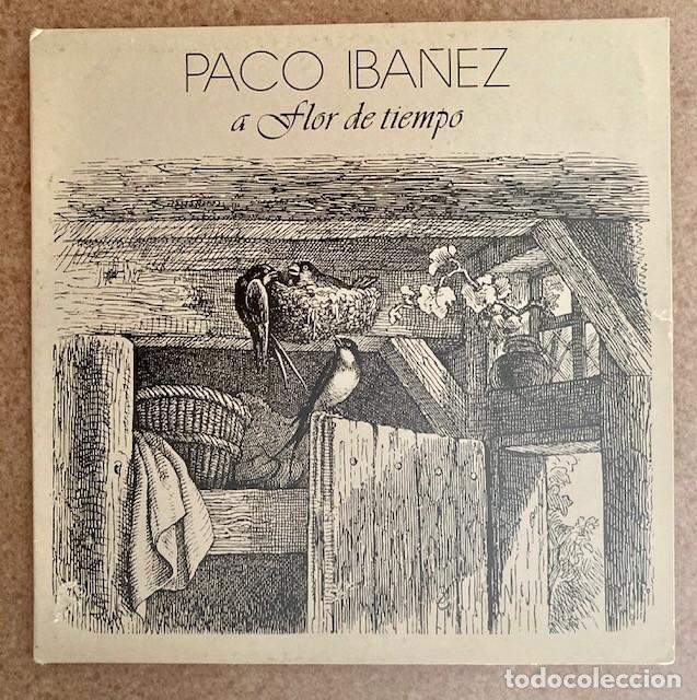 PACO IBÁÑEZ - A FLOR DE TIEMPO (Música - Discos - LP Vinilo - Cantautores Españoles)