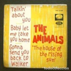 Discos de vinilo: THE ANIMALS (EP. 1964) THE HOUSE OF THE RISING SUN - BABY LET ME TAKE YOU HOME - TALKIN ABOUT YOU. Lote 267127874