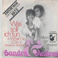 Discos de vinilo: 45 GIRI SANDRA & ABNDRES EDINBURGH GRAND PRIX EUROVISION 1972 WAS SOLL ICH TUN GERMAN VERSION HANSA. Lote 267176254
