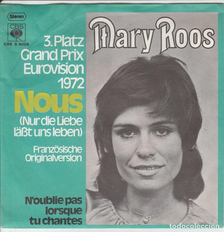 45 GIRI MARY ROOS 3 PLATZ GRAND PRIX EUROVIISON 1972 NOUS /NUR DIE LIEBE LASST UNS LEBEN FRENC VER (Música - Discos - Singles Vinilo - Festival de Eurovisión)