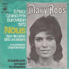 Discos de vinilo: 45 GIRI MARY ROOS 3 PLATZ GRAND PRIX EUROVIISON 1972 NOUS /NUR DIE LIEBE LASST UNS LEBEN FRENC VER. Lote 267179609