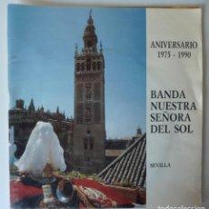 Dischi in vinile: BANDA NUESTRA SEÑORA DEL SOL // ANIVERSARIO 1975-1990 // 1990 // SINGLE. Lote 267190679