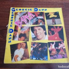 Discos de vinilo: GEORGIE DANN-SE BAILA ASÍ. Lote 267225114