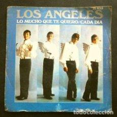 Dischi in vinile: LOS ANGELES (SINGLE 1969) LO MUCHO QUE TE QUIERO - CADA DIA. Lote 267241759