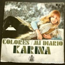 Discos de vinil: KARINA (SINGLE 1970) COLORES - MI DIARIO. Lote 267250939