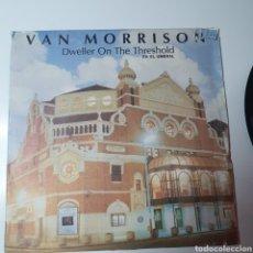 Discos de vinilo: VAN MORRISON - DWELLER ON THE THRESHOLD /. Lote 267259144