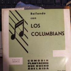 Discos de vinilo: BAILANDO CON LOS COLUMBIANS : COMODIN, PLANTACION + 2 SALVADOR DURAN, DISCOS IBERIA 1966 EP. Lote 267265284