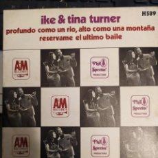 Discos de vinilo: IKE & TINA TURNER PROFUNDO COMO UN RIO ALTO COMO UNA MONTAÑA + 1 ED ESPAÑA 1967 PHIL SPECTOR. Lote 267266844