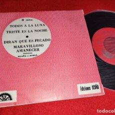 Discos de vinilo: LOS POLIEDRICOS & JOSE LUIS TODOS A LA LUNA +3 EP 7'' 1973 BERTA PROMO OCAÑA Y JUSAL. Lote 267273609