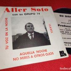 Discos de vinilo: ALLER SOTO & GRUPO 74 ISABEL/AQUELLA NOCHE +2 EP 1976 BOA PROMO VINILO NUEVO. Lote 267274929