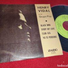 Discos de vinilo: HENRY VIDAL & GRUPO POP BLACK BIRD/EVERY MY LOVE +2 EP 7'' 1976 AUDIO PROMO EX SENSACIONAL SOUL. Lote 267276754