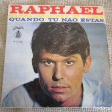 Discos de vinilo: RAPHAEL - CUANDO TU NO ESTAS - BANDA ORIGINAL DO FILME - EDITADO EN PORTUGAL - H 11110. Lote 267284514