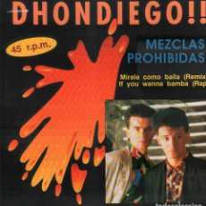 Discos de vinilo: DHONDIEGO!! - MEZCLAS PROHIBIDAS / MIRALA COMO BAILA (REMIX) / MAXISINGLE RF-9632. Lote 267333794