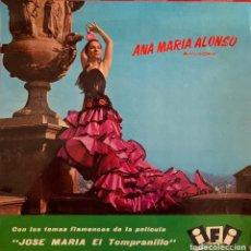Discos de vinilo: ANA MARIA ALONSO. BAILAORA. TEMAS FLAMENCOS PELÍCULA JOSE MARIA EL TEMPRANILLO.. Lote 267333814