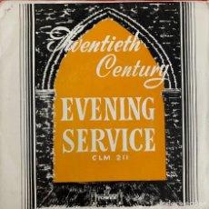 Discos de vinilo: TWENTIETH CENTURY. EVENING SERVICE.. Lote 267336659