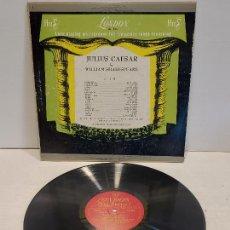 Discos de vinilo: JULIUS CAESAR BY WILLIAM SHAKESPEARE / LP-LONDON-1951 / MUY DIFÍCIL. ***/***. Lote 267392319