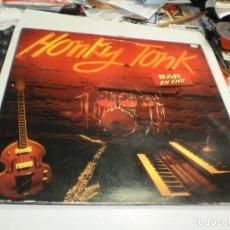 Discos de vinilo: LP DOBLE HONKY TONK. BAR EN VIVO. DRO 1992 SPAIN CARPETA DOBLE (PROBADOS, BIEN, SEMINUEVOS). Lote 267408804