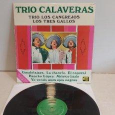 Discos de vinilo: TRIO CALAVERAS-TRIO LOS CANGREJOS-LOS TRES GALLOS / LP-COBRA-1978 / MBC. ***/***. Lote 267455454