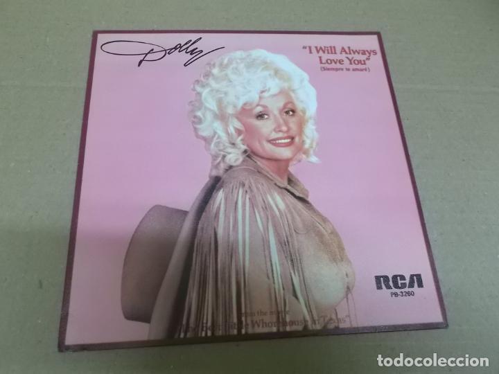 DOLLY PARTON (SINGLE) I WILL ALWAYS LOVE YOU AÑO 1982 - PROMOCIONAL (Música - Discos - Singles Vinilo - Country y Folk)