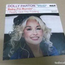 Discos de vinilo: DOLLY PARTON (SINGLE) BABY I'M BURNIN' AÑO 1978 – EDICION ALEMANA. Lote 267458699
