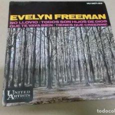 Discos de vinilo: EVELYN FREEEMAN (EP) DIDN'T IT RAIN AÑO 1965. Lote 267459039