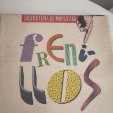 Discos de vinilo: LP DISCO VINILO FRENILLOS DISFRUTEN LAS MOLESTIAS. Lote 267460259