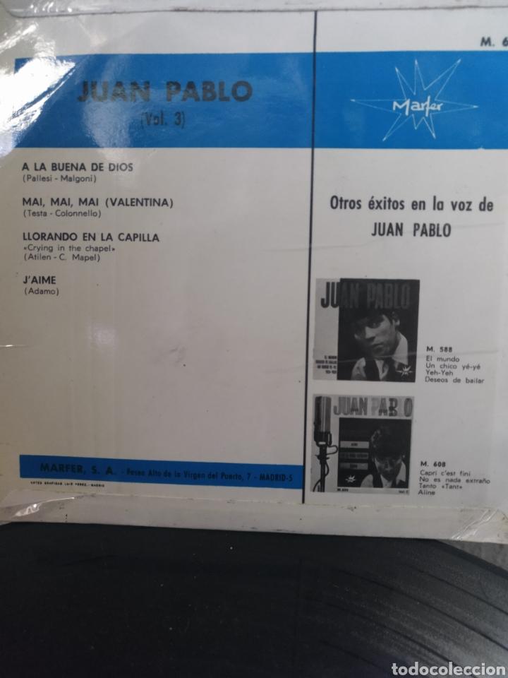 Discos de vinilo: JUAN PABLO ** ALA BUENA DE DIOS* MAI MAI MAI VALENTINA* LLORANDO EN LA CAPILLA* JAIME ** - Foto 2 - 267462964