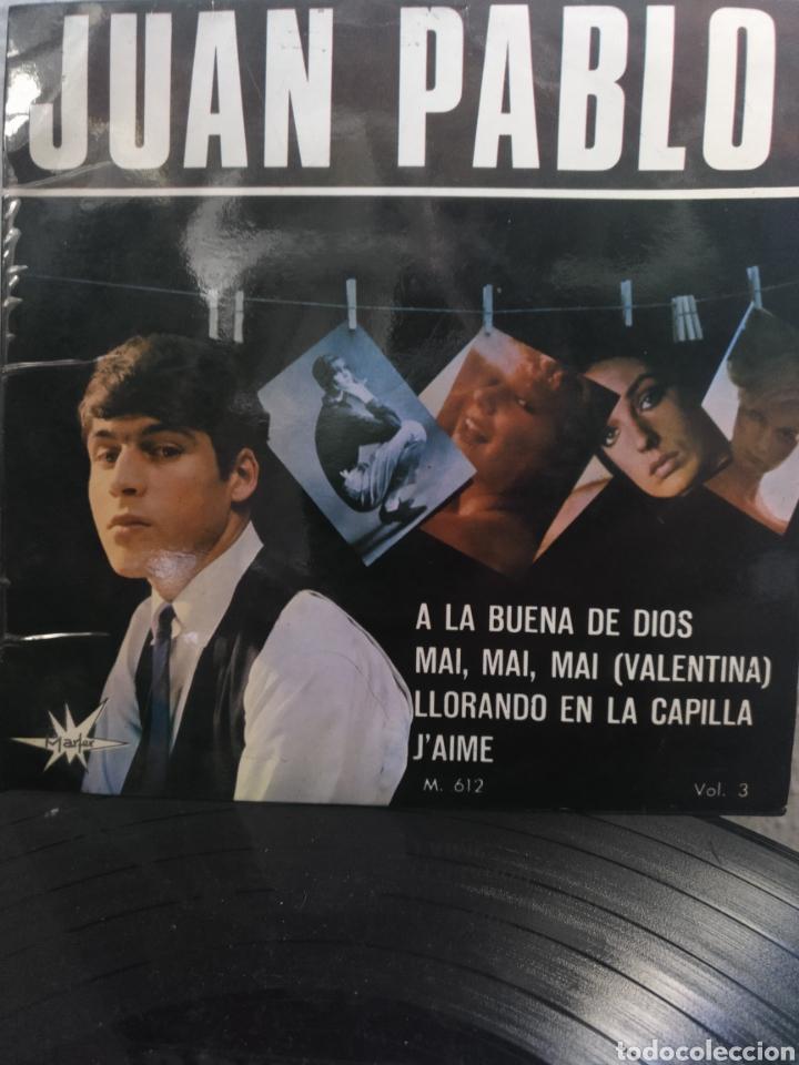 JUAN PABLO ** ALA BUENA DE DIOS* MAI MAI MAI VALENTINA* LLORANDO EN LA CAPILLA* J'AIME ** (Música - Discos de Vinilo - EPs - Solistas Españoles de los 50 y 60)