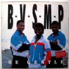 Discos de vinilo: B.V.S.M.P. - BE GENTLE (EUROPEAN CLUB MIX) - MAXI BCM RECORDS 1988 GERMANY BPY. Lote 267479669