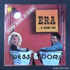 Discos de vinilo: WESS & DORI - ERA (VERSION EN ESPAÑOL) - SINGLE PROMOCIONAL 1975 - NOVOLA (EUROVISION). Lote 267480019