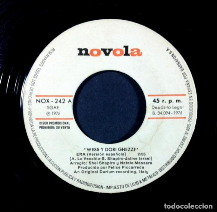 Discos de vinilo: WESS & DORI - Era (version en español) - SINGLE PROMOCIONAL 1975 - NOVOLA (EUROVISION) - Foto 3 - 267480019