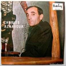 Discos de vinilo: CHARLES AZNAVOUR - CANTADO EN ESPAÑOL - LP BARCLAY 1965 BPY. Lote 267489354