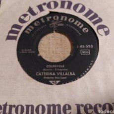 Discos de vinilo: CATERINA VILLALBA - INVOCO TE / COLPEVOLE. SINGLE GERMANY GENÉRICO. Lote 267493054