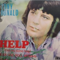Discos de vinilo: TONY RONALD** HELP* ROCK N'ROLL WOMAN * DO YOU REMEMBER* ONCE UPON A TIME**. Lote 267493069