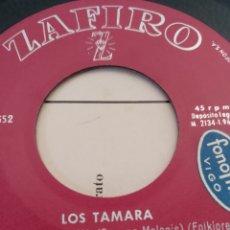 Discos de vinilo: LOS TAMARA ** TU ME HACES MAL * PECADORA * LA OTRA MADRE * MISIRLOU **. Lote 267508764