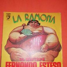 Discos de vinilo: FERNANDO ESTESO.LA RAMONA. EL DESTAPE. DISCOPHON 1976. BUEN ESTADO. Lote 267556674