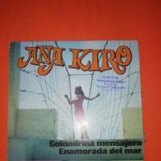 Discos de vinilo: ANA KIRO. GOLONDRINA MENSAJERA. BELTER. 1969. MUY BUEN ESTADO. Lote 267562144