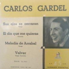 Discos de vinilo: CARLOS GARDEL ** SUS OJOS SE CERRARON * EL DIA QUE ME QUIERAS * MELODÍA DE ARRABAL * VOLVER **. Lote 267562604