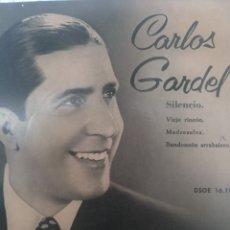 Discos de vinilo: CARLOS GARDEL** SILENCIO* VIEJO RINCÓN * MADRESELVA * BANDONEÓN ARRABALERO **. Lote 267565074
