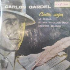 Discos de vinilo: CARLOS GARDEL** CARTAS VIEJAS * LA CRIOLLA * LO HAN VISTO CON OTRA. CAMINITO SOLEADO **. Lote 267565779