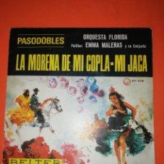 Discos de vinilo: PASODOBLES. ORQUESTA FLORIDA. LA MORENA DE MI COPLA. BELTER 1966. BUEN ESTADO. Lote 267567454