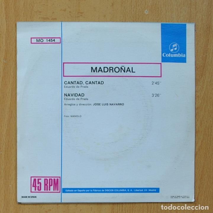 Discos de vinilo: MADROÑAL - CANTAD, CANTAD / NAVIDAD - SINGLE - Foto 2 - 267618944