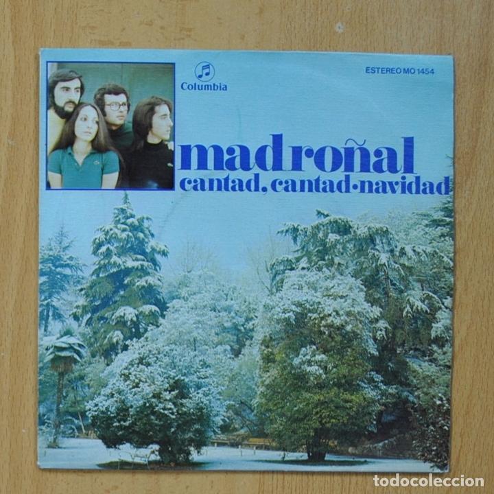 MADROÑAL - CANTAD, CANTAD / NAVIDAD - SINGLE (Música - Discos - Singles Vinilo - Country y Folk)