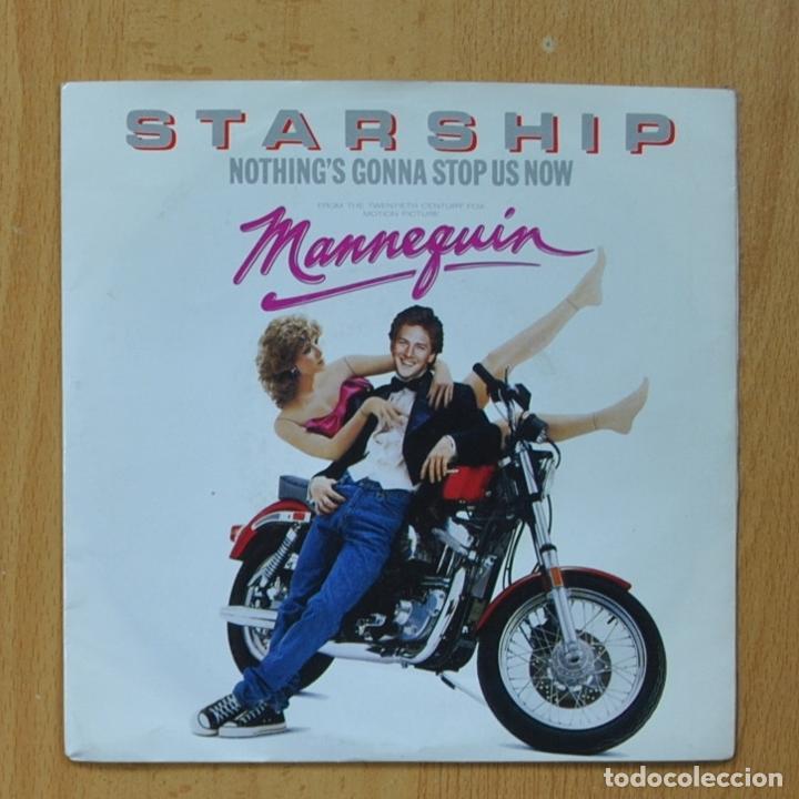STARSHIP - NOTHING`S GONNA STOP US NOW - SINGLE (Música - Discos - Singles Vinilo - Bandas Sonoras y Actores)