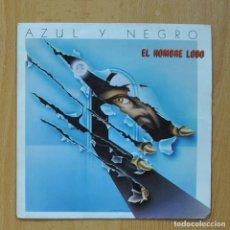 Discos de vinilo: AZUL Y NEGRO - EL HOMBRE NEGRO - SINGLE. Lote 267619019